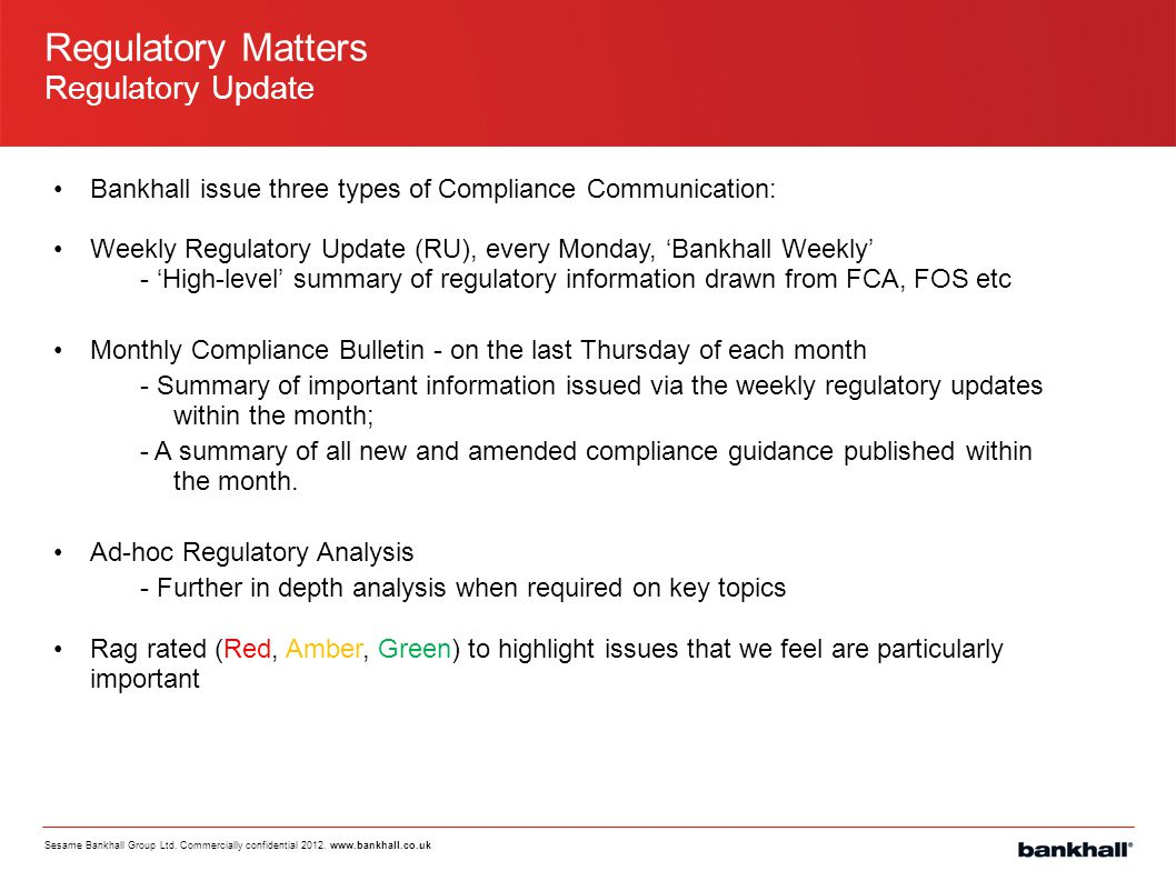 Regulatory Matters Regulatory Update