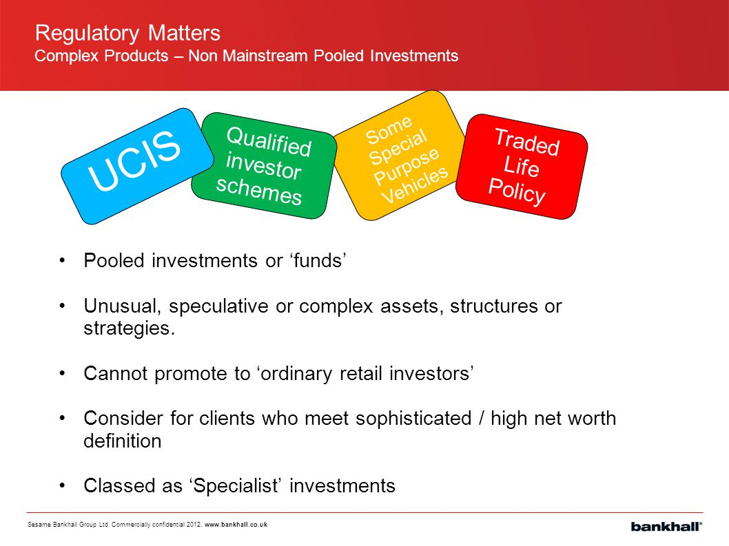 UCIS Regulatory Matters Qualified investor schemes Traded Life Policy
