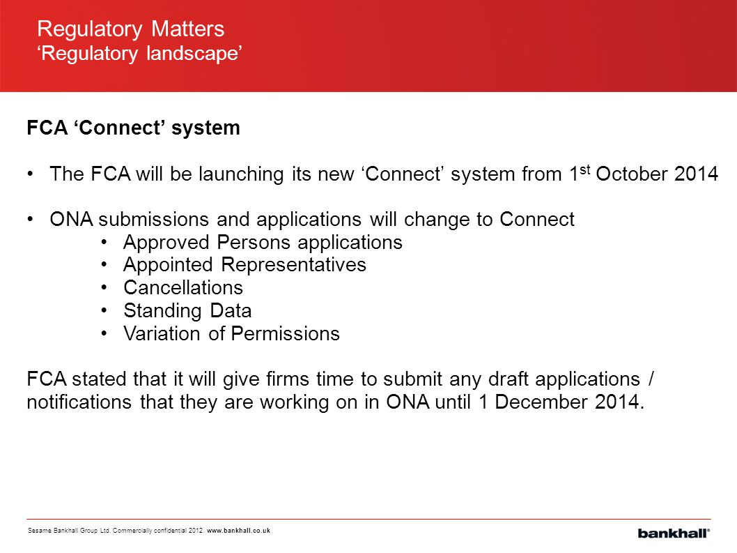 Regulatory Matters 'Regulatory landscape' FCA 'Connect' system