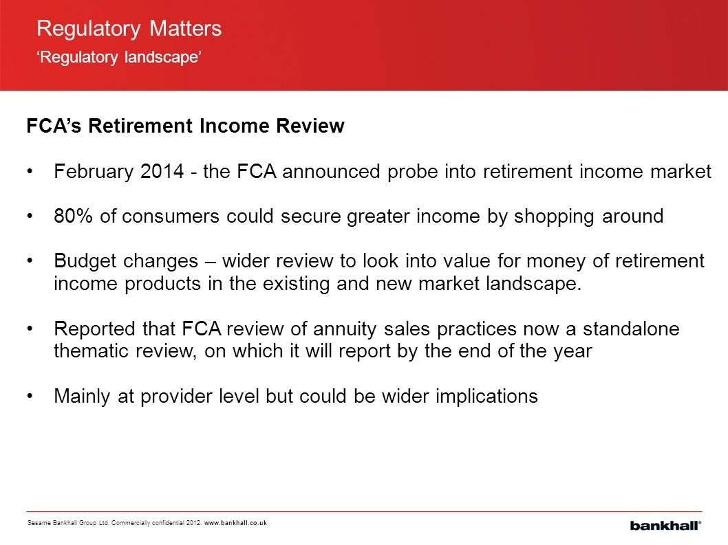 Regulatory Matters FCA's Retirement Income Review