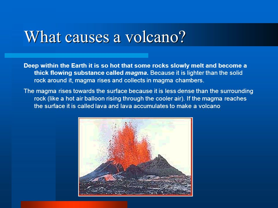 What causes a volcano