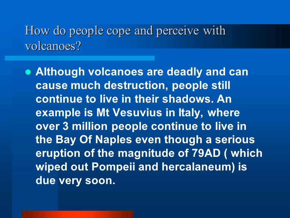 How do people cope and perceive with volcanoes