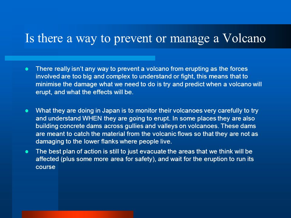 Is there a way to prevent or manage a Volcano
