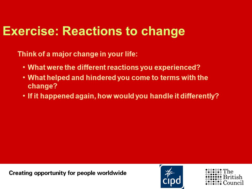 Exercise: Reactions to change