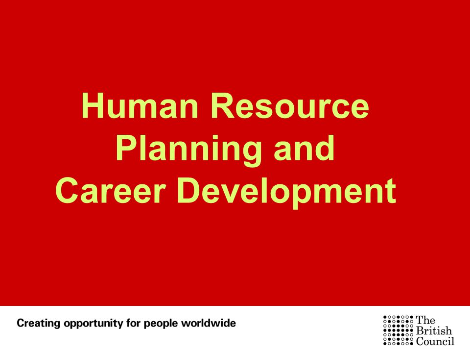 Human Resource Planning and Career Development