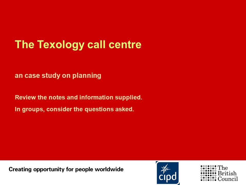 The Texology call centre