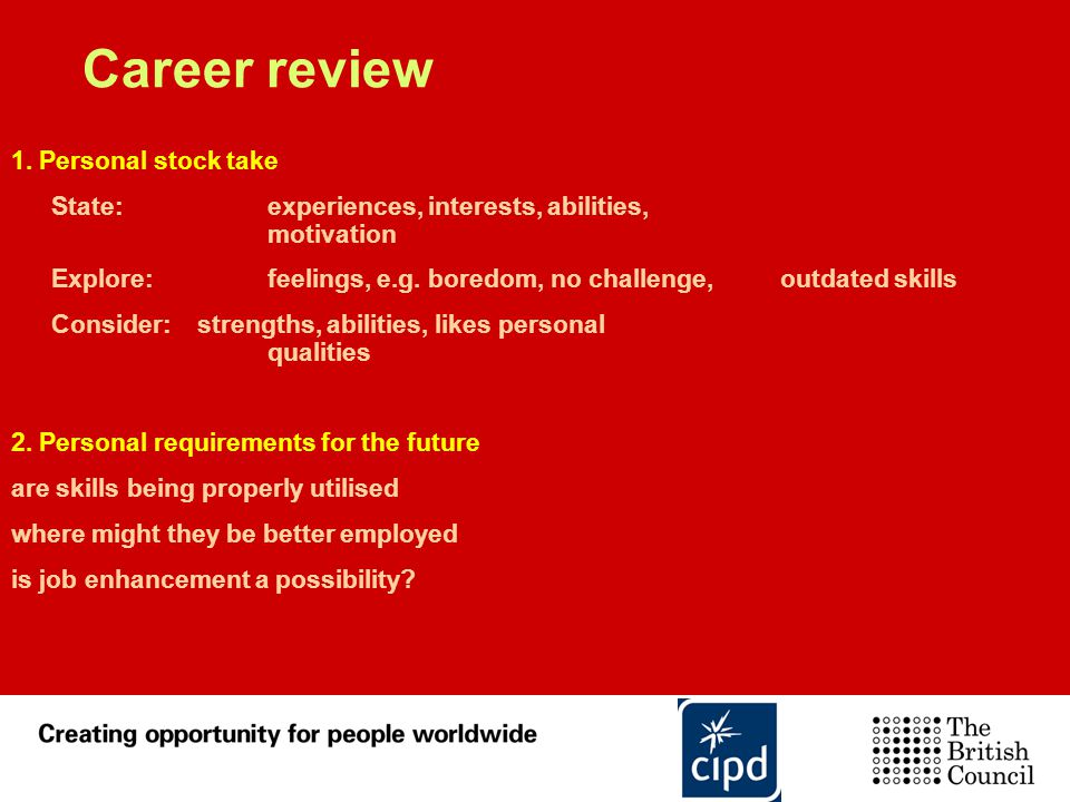 Career review 1. Personal stock take