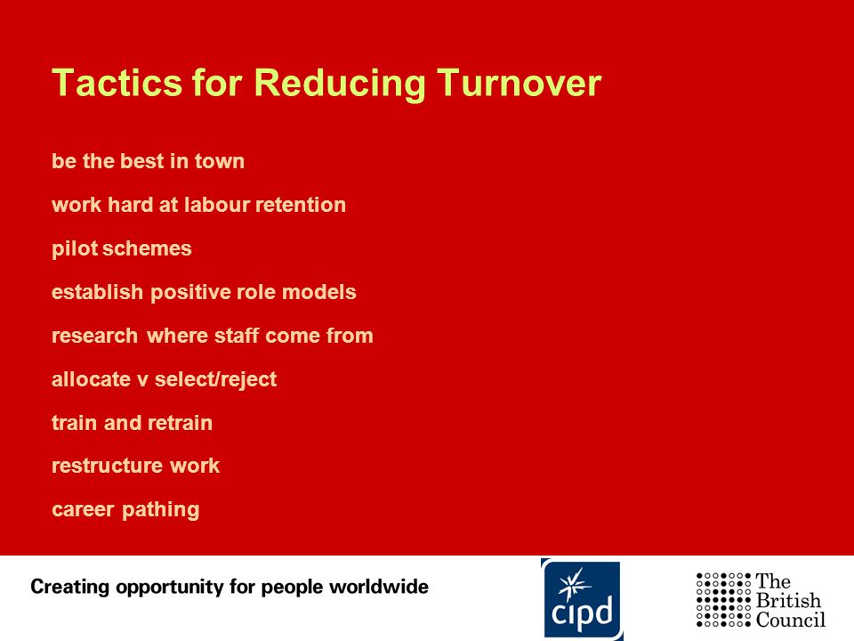 Tactics for Reducing Turnover