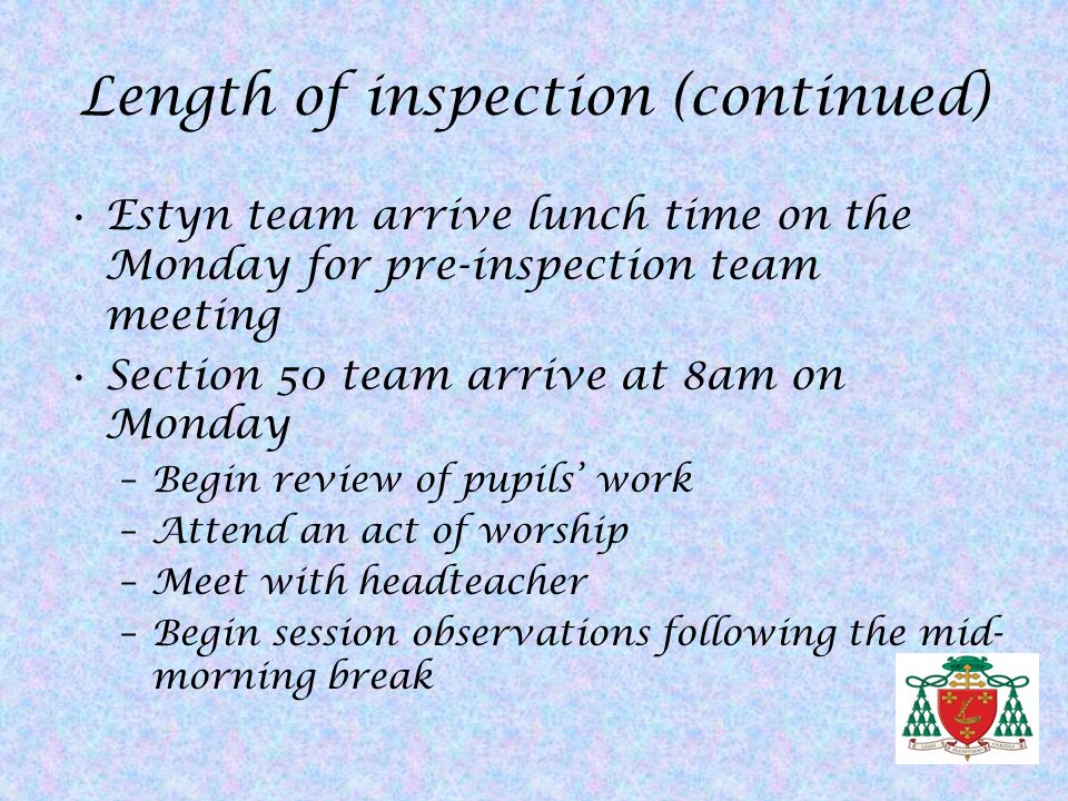 Length of inspection (continued)