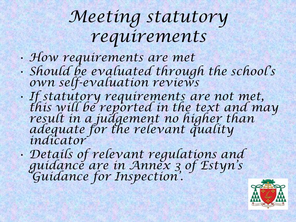 Meeting statutory requirements