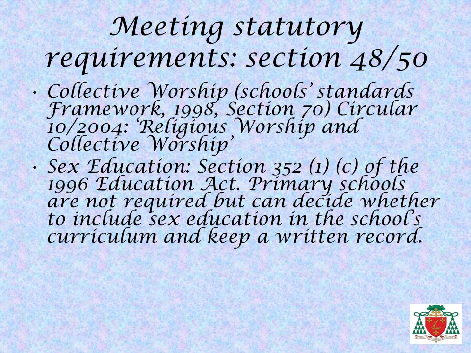 Meeting statutory requirements: section 48/50