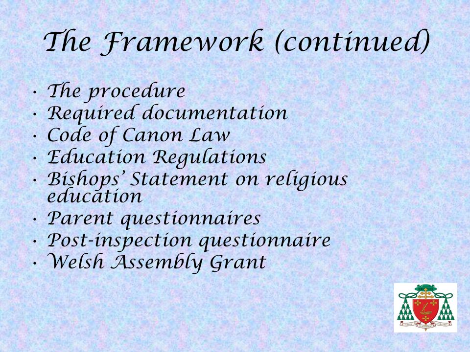 The Framework (continued)