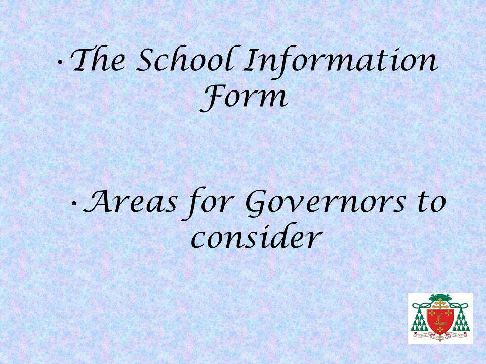 The School Information Form