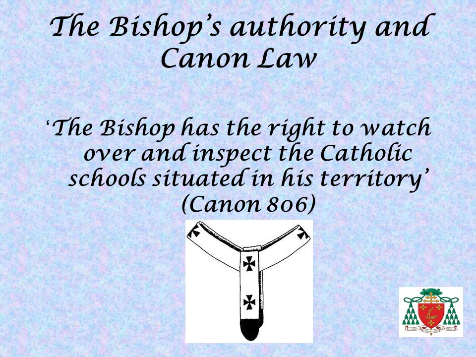 The Bishop's authority and Canon Law