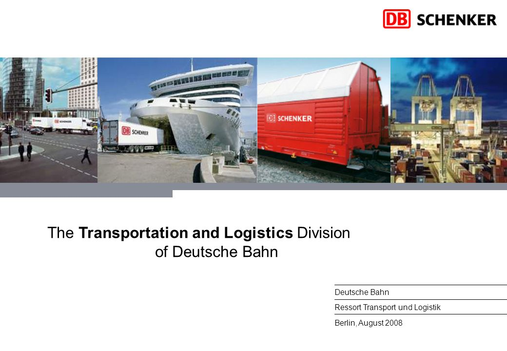 The Transportation and Logistics Division of Deutsche Bahn