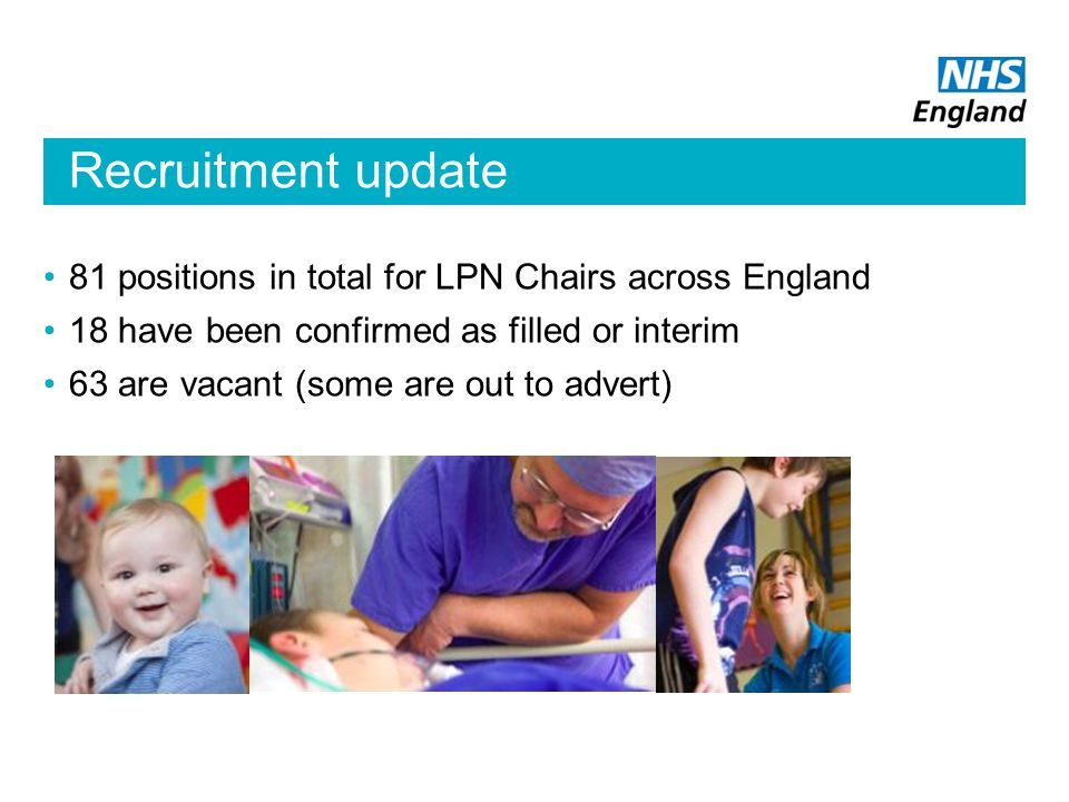 Recruitment update 81 positions in total for LPN Chairs across England