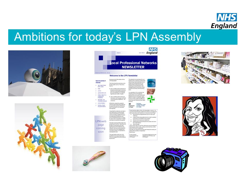 Ambitions for today's LPN Assembly
