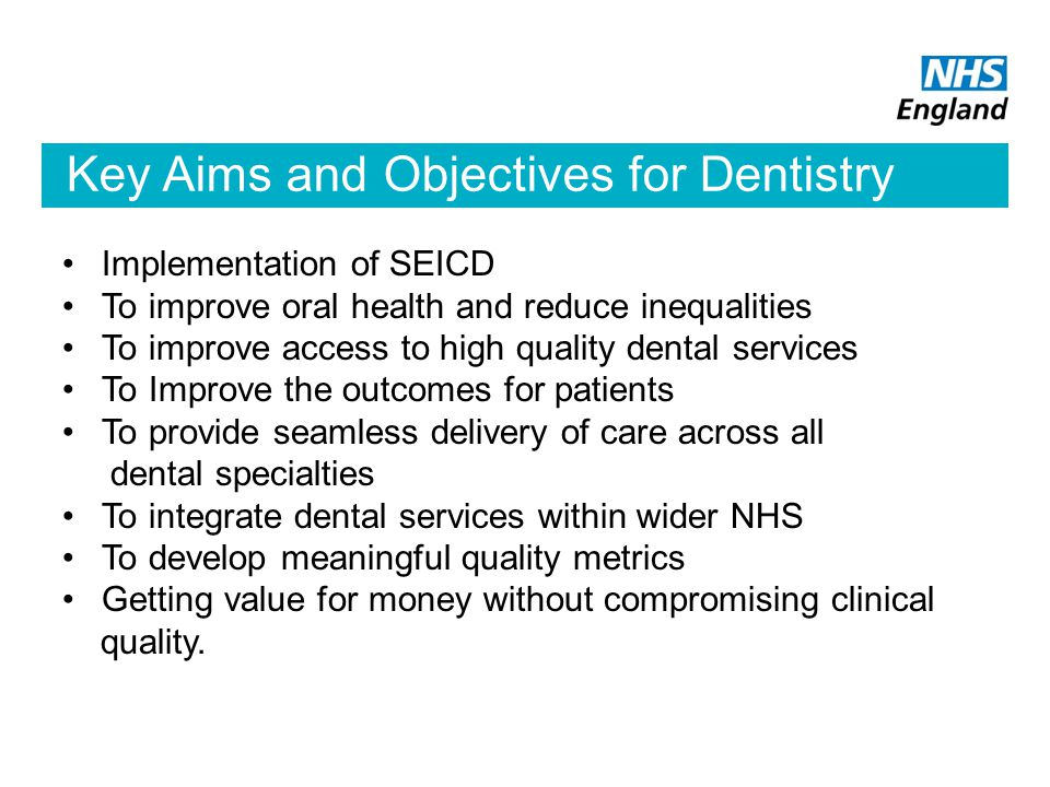 Key Aims and Objectives for Dentistry