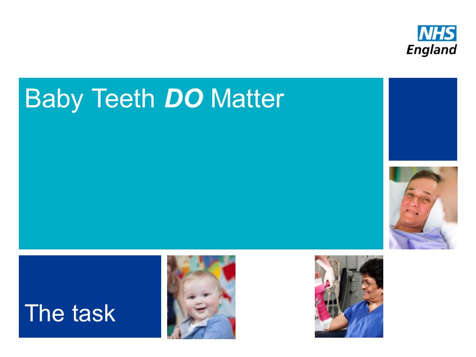 Baby Teeth DO Matter The task