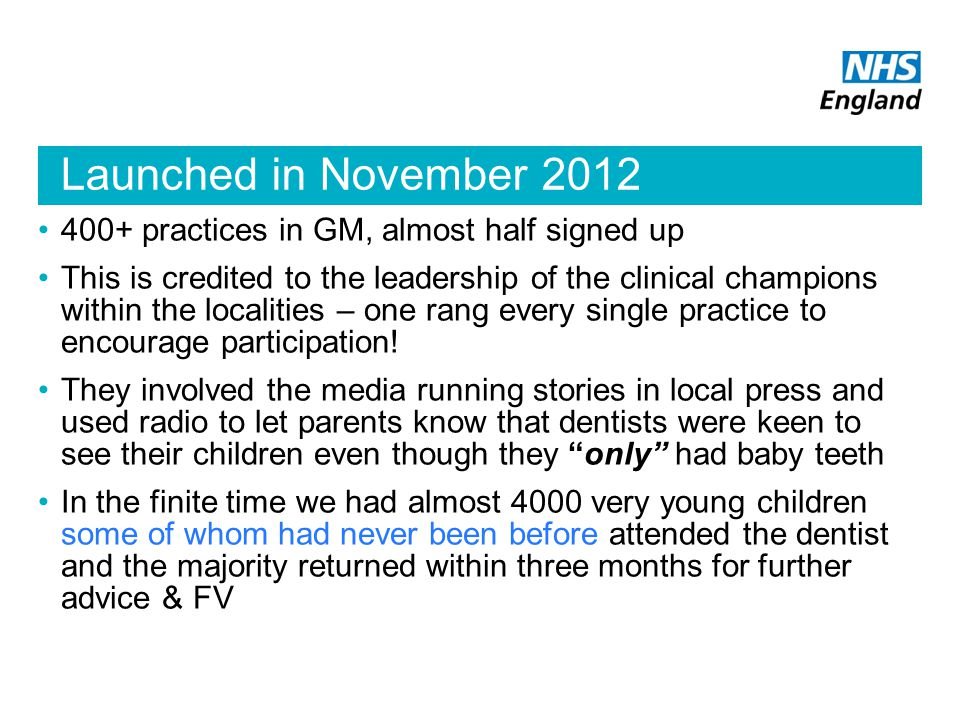 Launched in November 2012 400+ practices in GM, almost half signed up