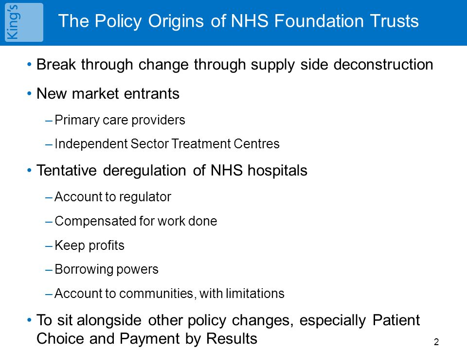 The Policy Origins of NHS Foundation Trusts