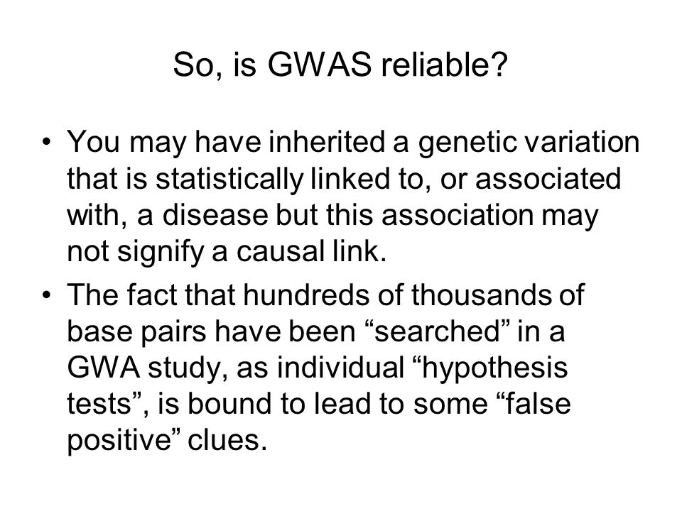 So, is GWAS reliable