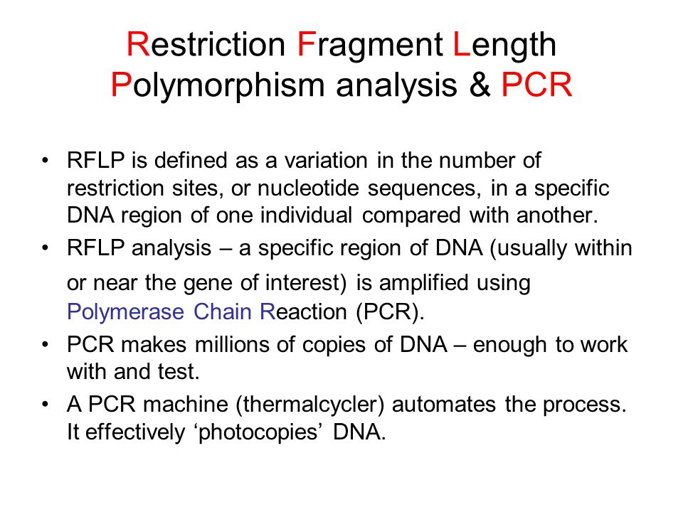 Restriction Fragment Length Polymorphism analysis & PCR