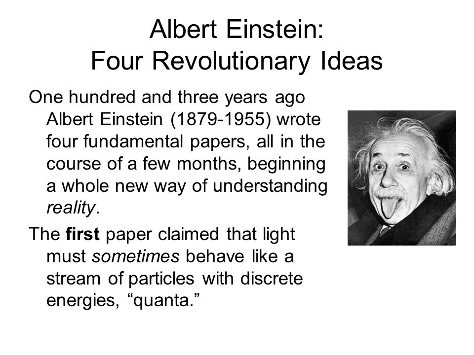 Albert Einstein: Four Revolutionary Ideas
