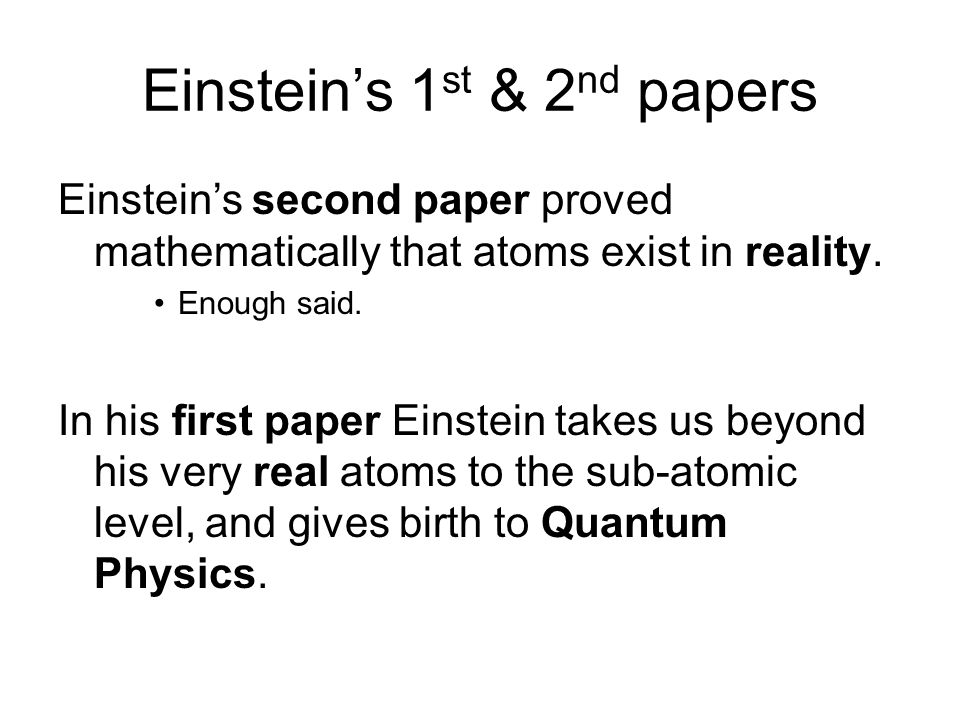 Einstein's 1st & 2nd papers