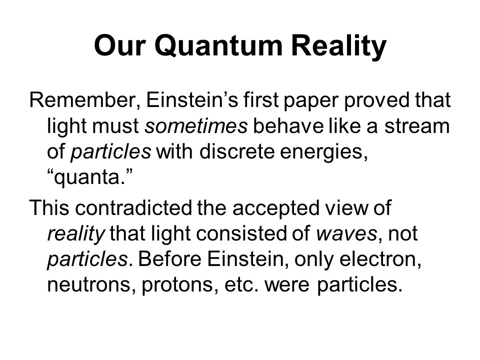 Our Quantum Reality