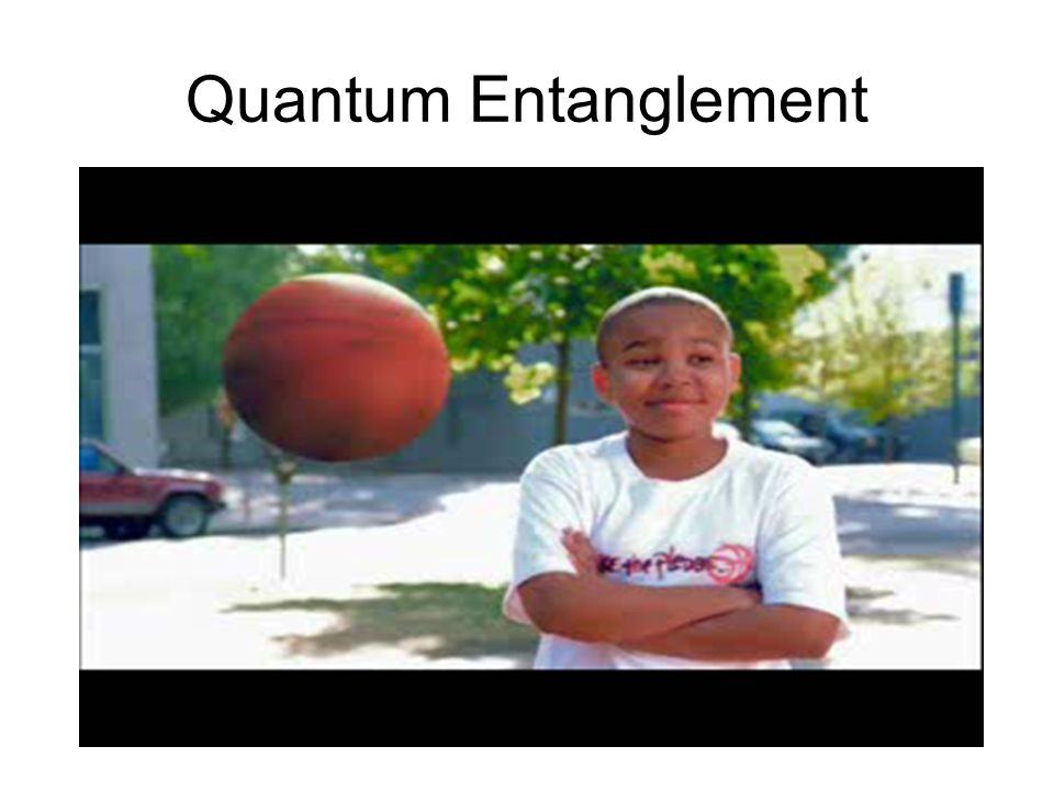 Quantum Entanglement http://www.youtube.com/watch v=Jh8uZUzuRhk