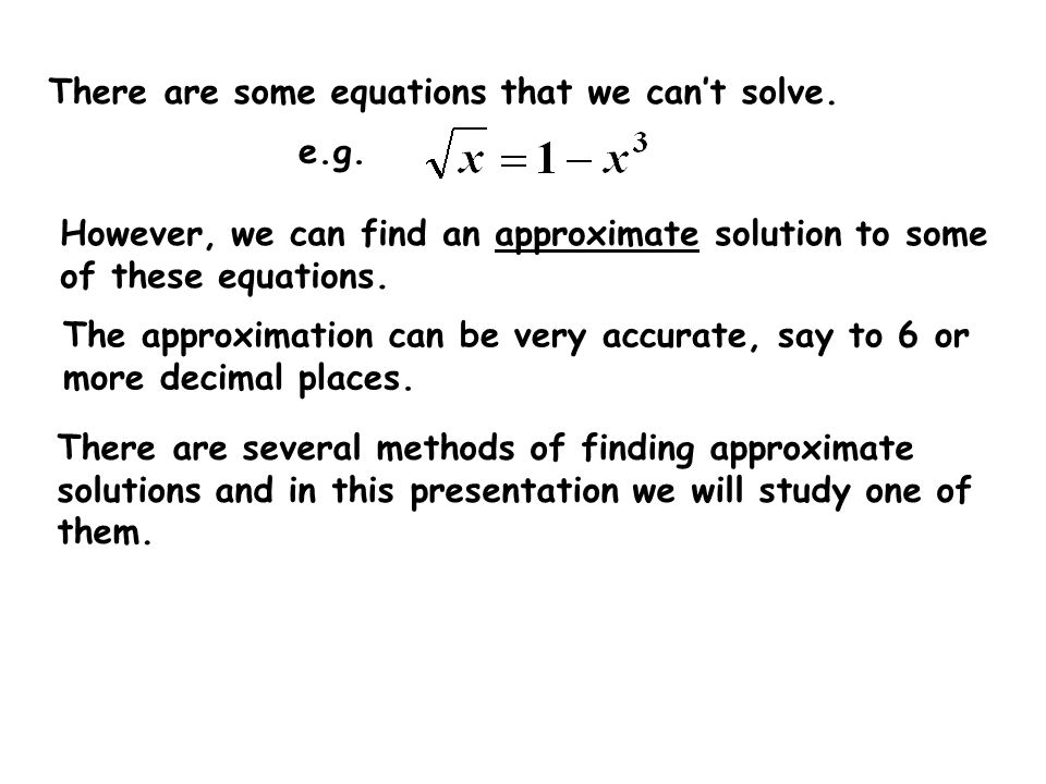 There are some equations that we can't solve.