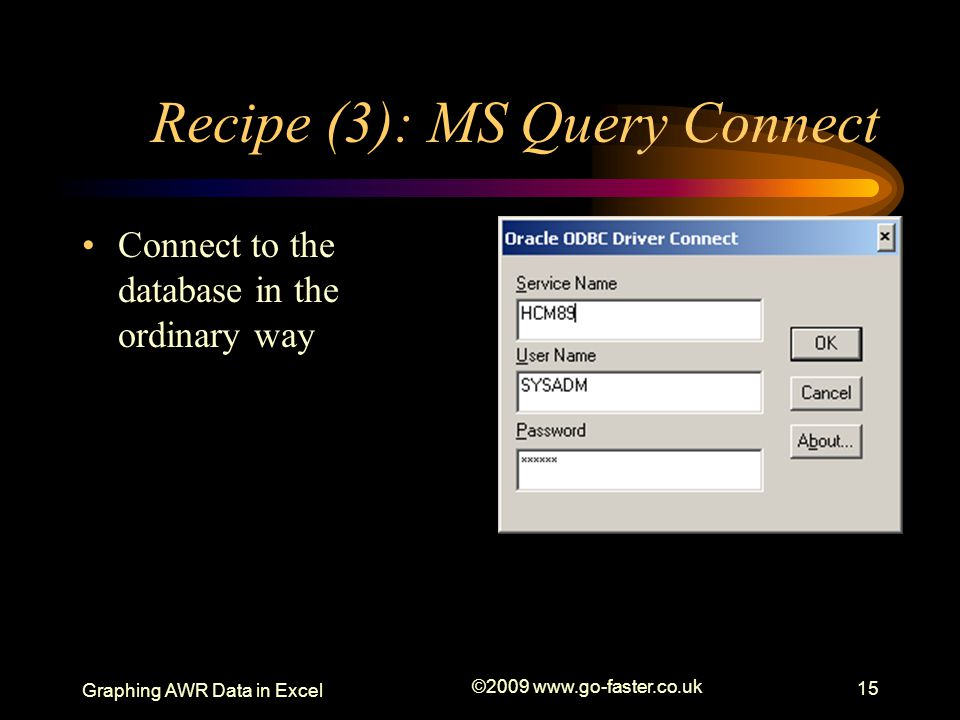 Recipe (3): MS Query Connect