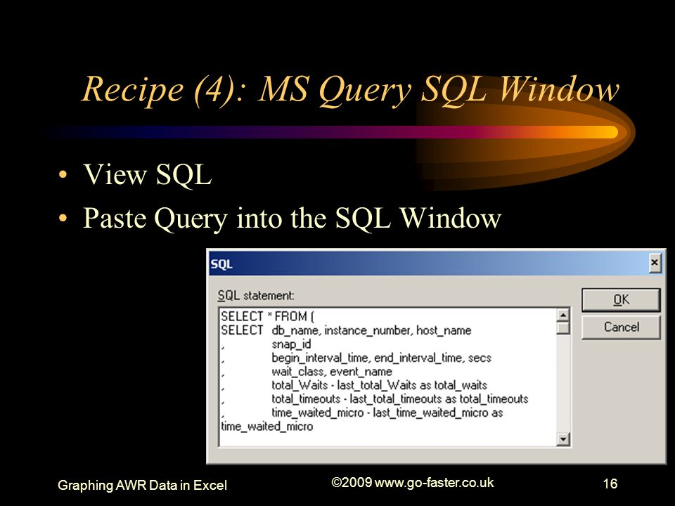 Recipe (4): MS Query SQL Window