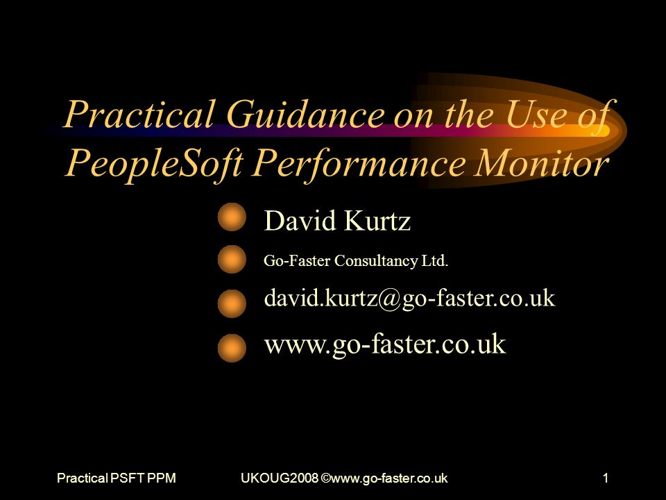 Practical Guidance on the Use of PeopleSoft Performance Monitor