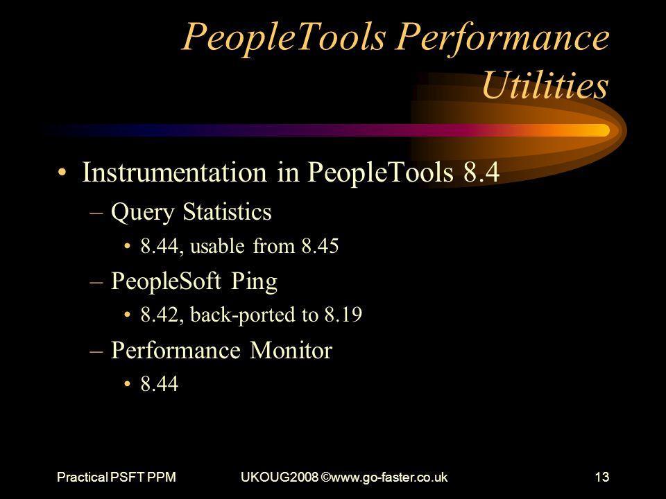 PeopleTools Performance Utilities