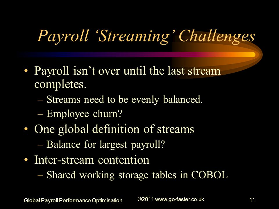 Payroll 'Streaming' Challenges