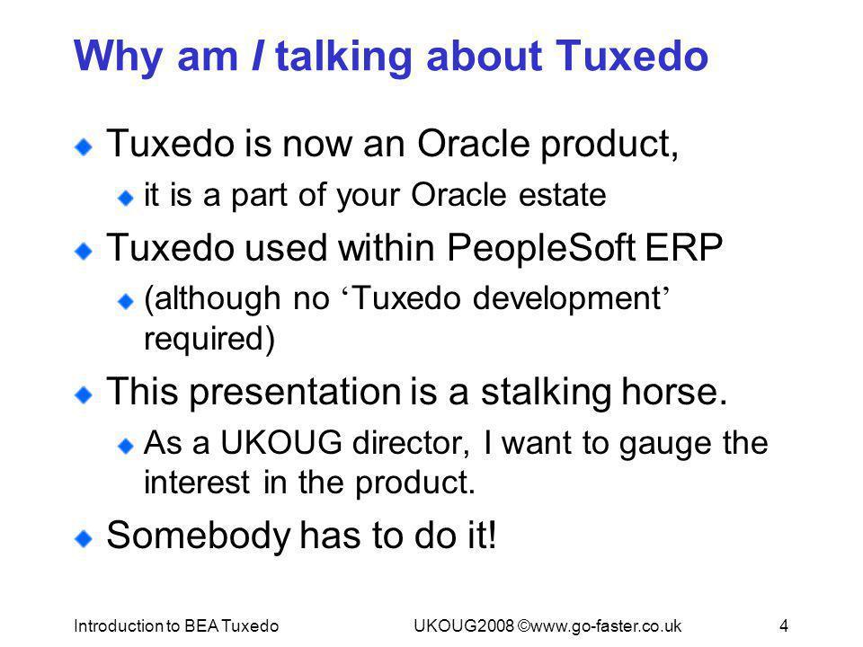 Why am I talking about Tuxedo
