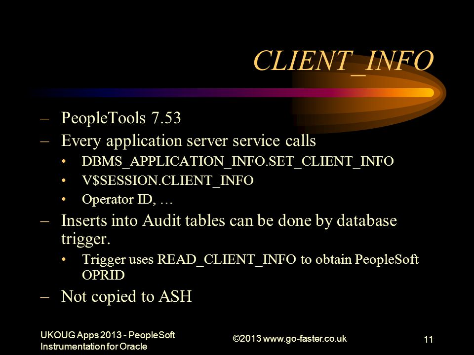 CLIENT_INFO PeopleTools 7.53 Every application server service calls