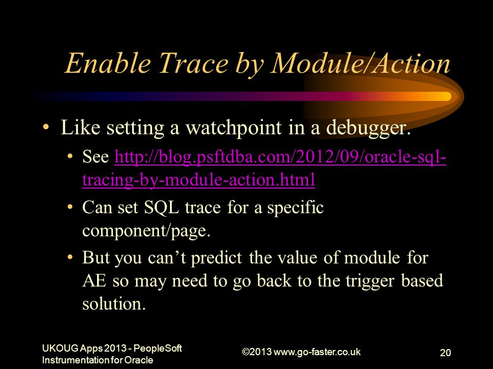 Enable Trace by Module/Action
