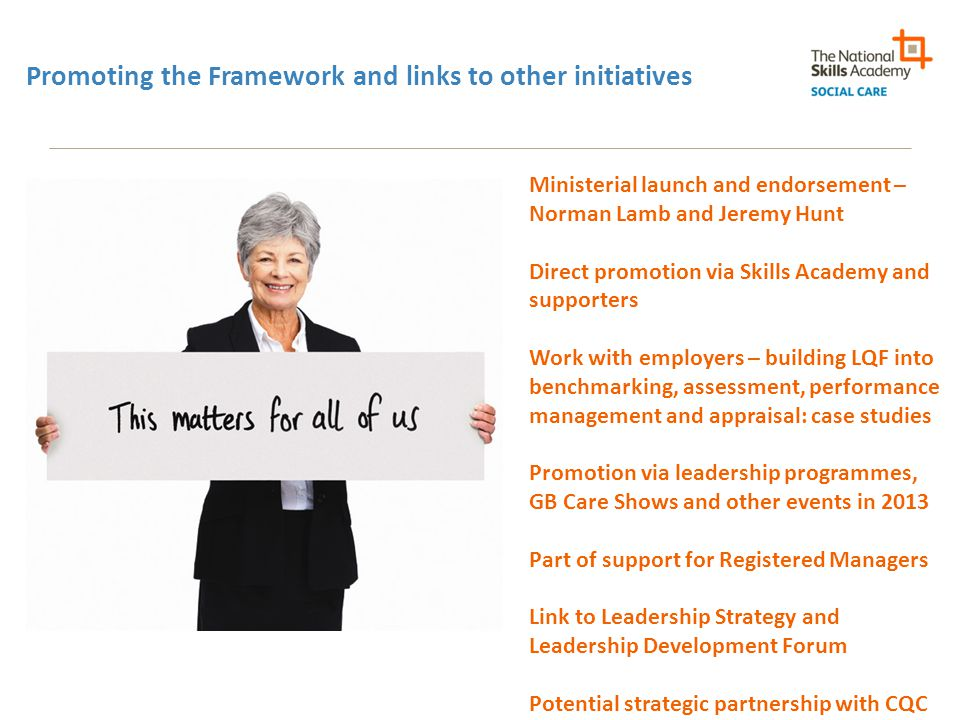 Promoting the Framework and links to other initiatives