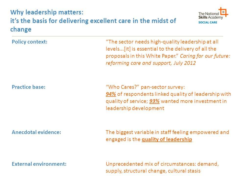 Why leadership matters: it's the basis for delivering excellent care in the midst of change