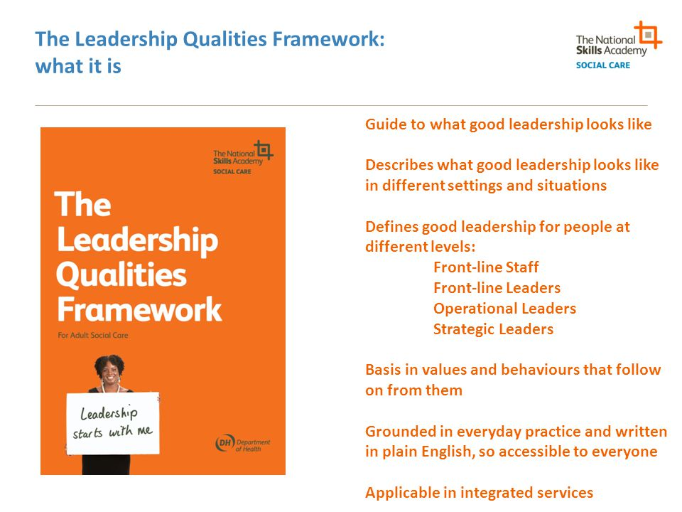 The Leadership Qualities Framework: what it is