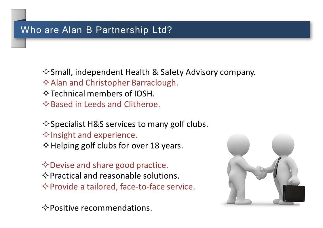 Who are Alan B Partnership Ltd