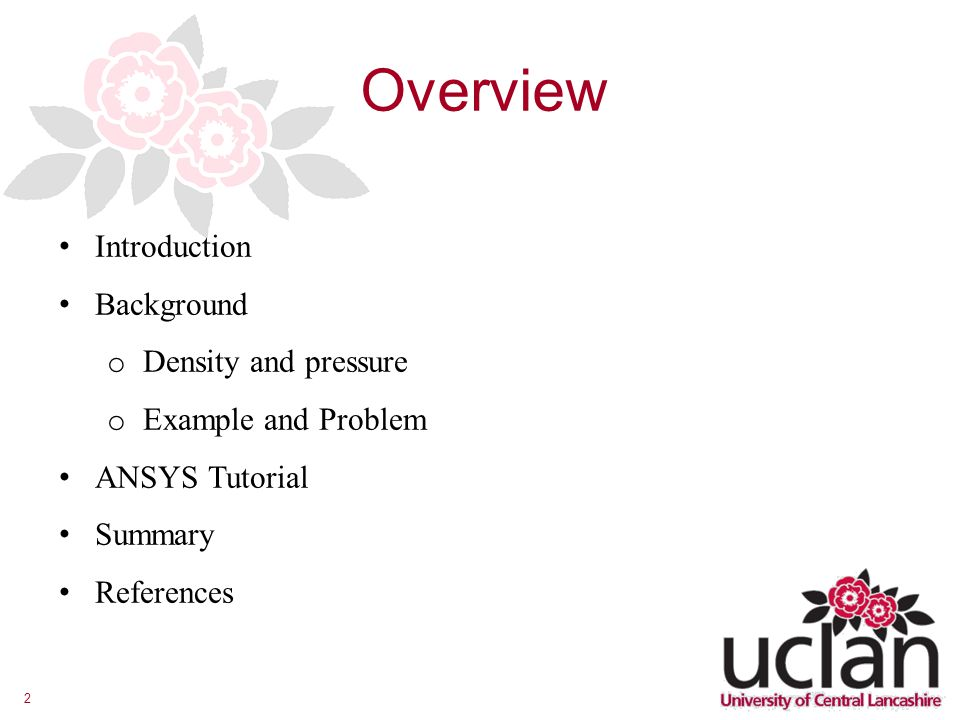 Overview Introduction Background Density and pressure