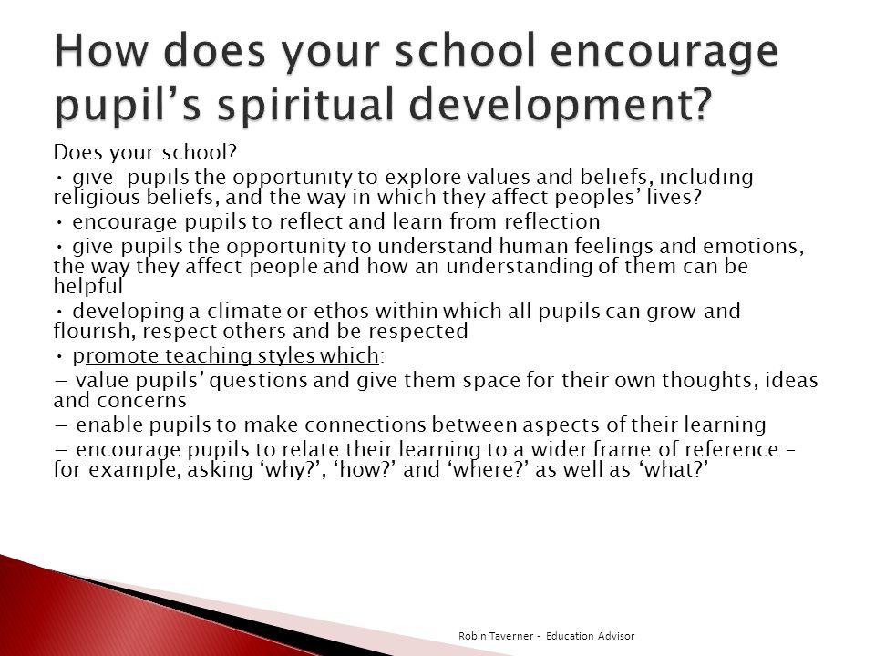How does your school encourage pupil's spiritual development