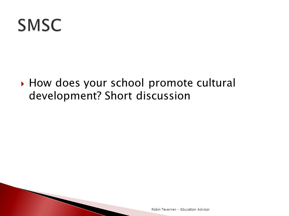 SMSC How does your school promote cultural development.