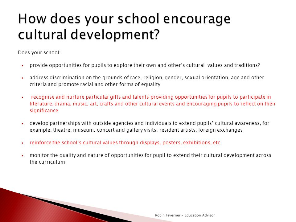 How does your school encourage cultural development