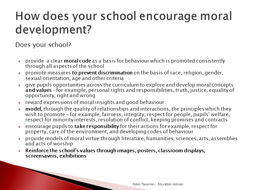 How does your school encourage moral development