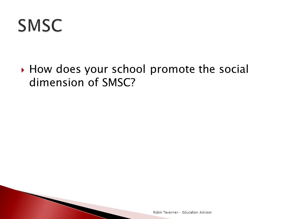 SMSC How does your school promote the social dimension of SMSC